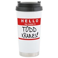 Its me... TODD KRAINES! Travel Mug