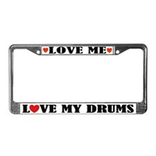 Love My Drums License Plate Frame