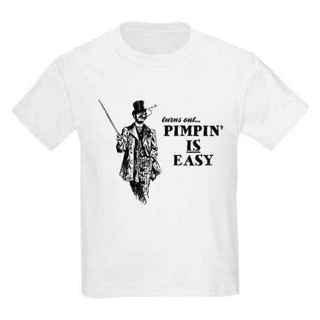 Pimpin' IS Easy Kids Light T-Shirt