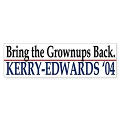 Bring the Grownups Back: Kerry-Edwards