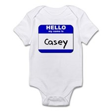 hello my name is casey  Infant Bodysuit