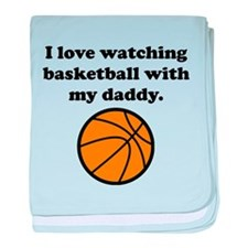 I Love Watching Basketball With My Daddy baby blan