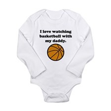 I Love Watching Basketball With My Daddy Body Suit
