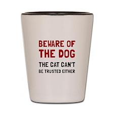 Beware Dog Cat Shot Glass