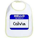 hello my name is calvin  Bib
