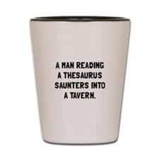 Thesaurus Saunters Shot Glass