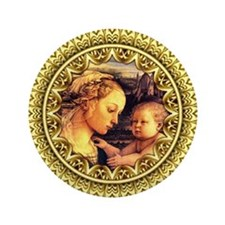 "Virgin with Child Jesus by Lippi 3.5"" Button"