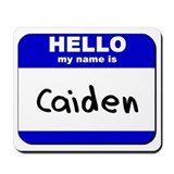 hello my name is caiden  Mousepad