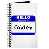 hello my name is caiden Journal
