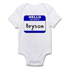 hello my name is bryson  Onesie