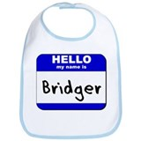 hello my name is bridger  Bib