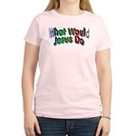 What Would Jesus Do Women's Light T-Shirt
