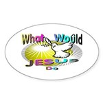 What Would Jesus Do Oval Sticker
