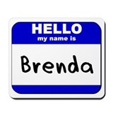 hello my name is brenda  Mousepad