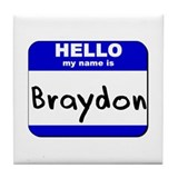 hello my name is braydon  Tile Coaster