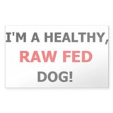 Raw Fed Dog Kennel Decal Rectangle Decal