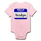 hello my name is bradyn  Infant Bodysuit
