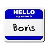 hello my name is boris  Mousepad