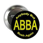 Anybody But Bush Again Button
