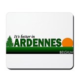Its Better in Ardennes, Belgi Mousepad