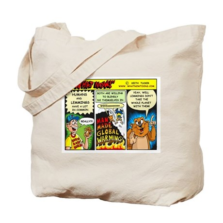 Global Warming it's real! Tote Bag