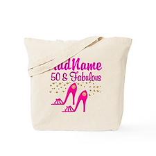 FIERCE 50TH Tote Bag