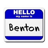 hello my name is benton  Mousepad