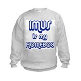 Imus Is My Homeboy Sweatshirt