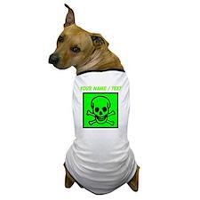 Custom Green Skull Sign Dog T-Shirt