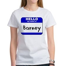 hello my name is barney Tee
