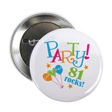 "81st Birthday Party 2.25"" Button (10 pack)"