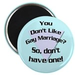 Don't Like Gay Marriage? Magnet