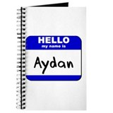 hello my name is aydan Journal