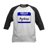 hello my name is aydan Tee