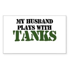 My Husband Plays With Tanks Rectangle Decal