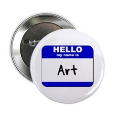 hello my name is art Button