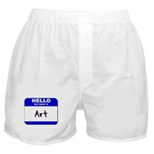 hello my name is art  Boxer Shorts