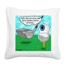 Keep Your Eye on the Ball Square Canvas Pillow