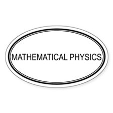 MATHEMATICAL PHYSICS Oval Decal