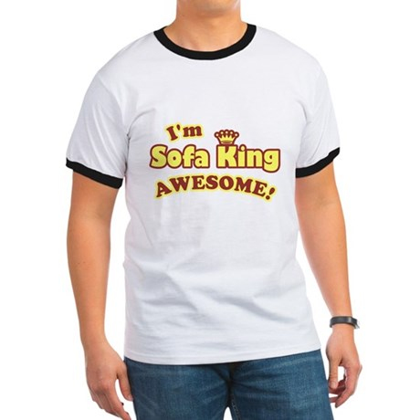 I'm Sofa King Awesome! Ringer T