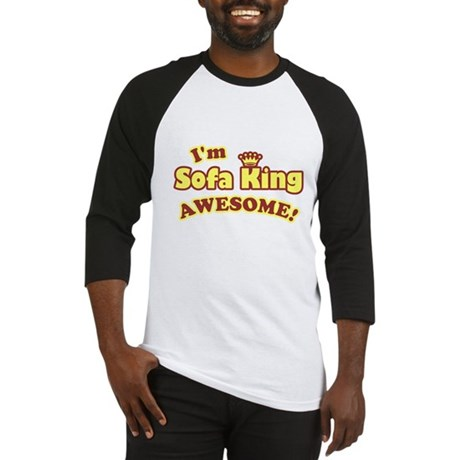 I'm Sofa King Awesome! Baseball Jersey