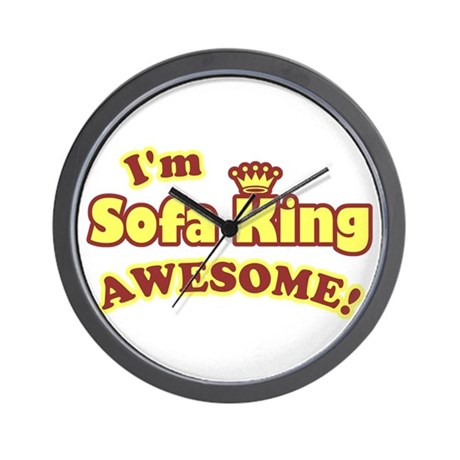 I'm Sofa King Awesome! Wall Clock