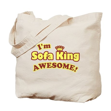 I'm Sofa King Awesome! Tote Bag