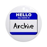 hello my name is archie  Ornament (Round)