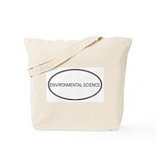 ENVIRONMENTAL SCIENCE Tote Bag