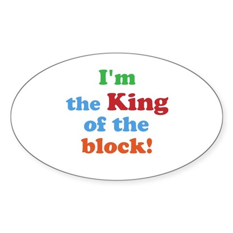 King of the block! Decal