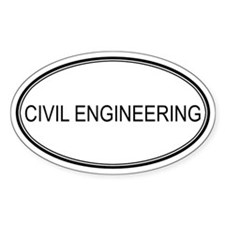 CIVIL ENGINEERING Oval Decal