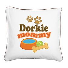Dorkie Mom Square Canvas Pillow