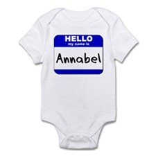 hello my name is annabel  Infant Bodysuit