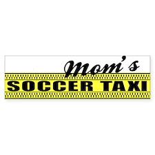Mom's Soccer Taxi Bumper Bumper Sticker
